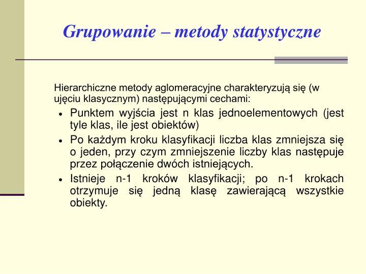 Grupowanie – metody statystyczne