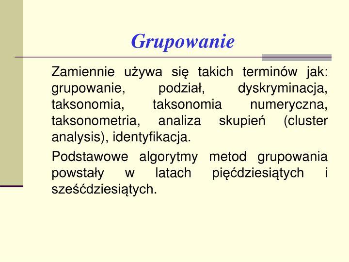 Grupowanie