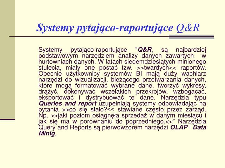 Systemy pytająco-raportujące