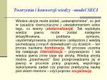 t worzenia i konwersji wiedzy model seci1