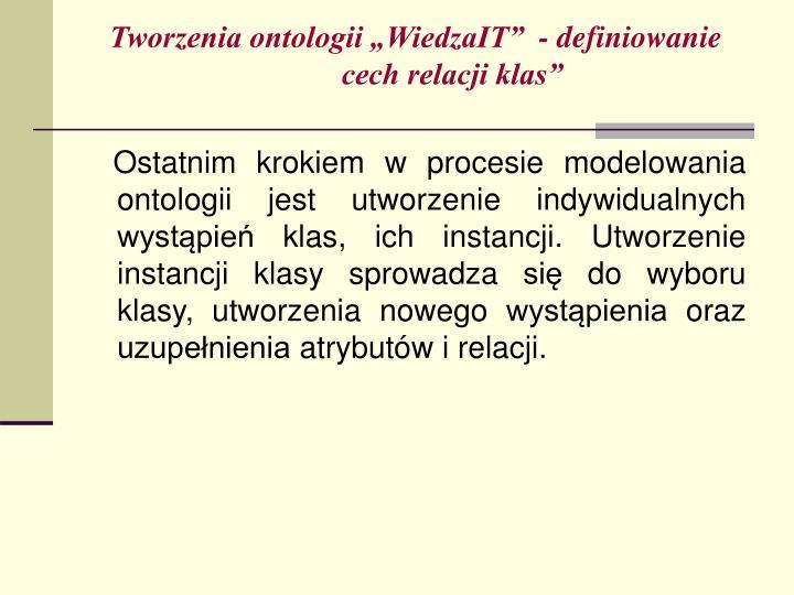 """Tworzenia ontologii """"WiedzaIT""""  - definiowanie cech relacji klas"""""""