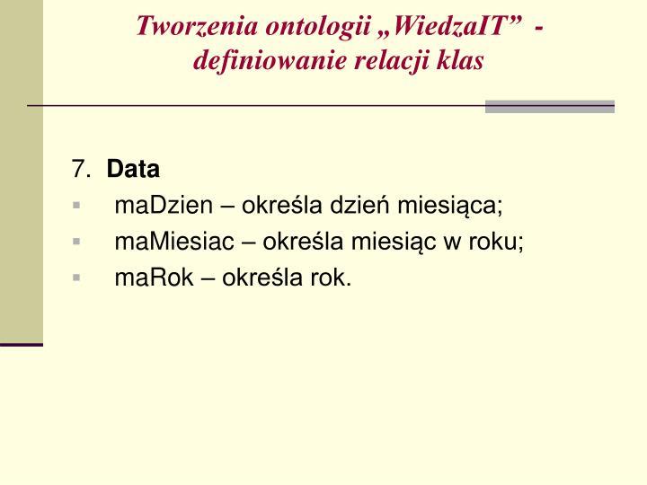 """Tworzenia ontologii """"WiedzaIT""""  - definiowanie relacji klas"""