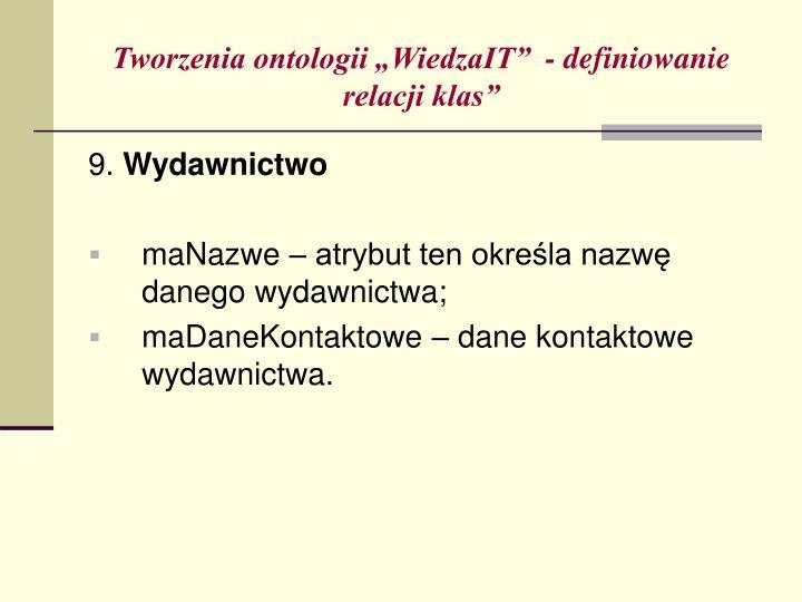 """Tworzenia ontologii """"WiedzaIT""""  - definiowanie relacji klas"""""""