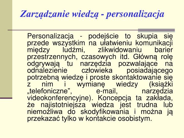Zarządzanie wiedzą - personalizacja