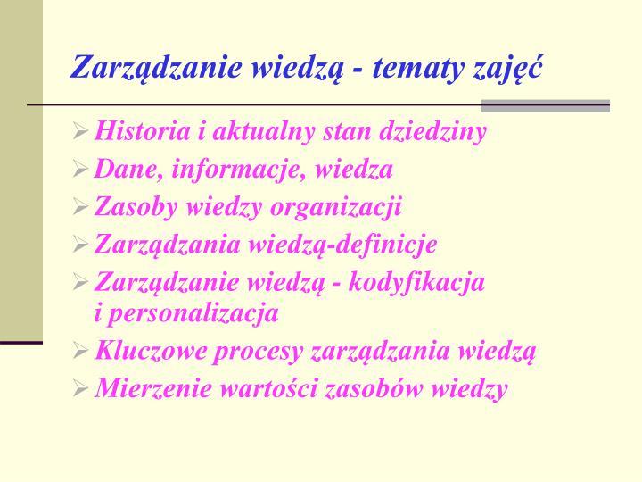 Zarządzanie wiedzą - tematy zajęć