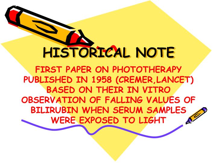 HISTORICAL NOTE