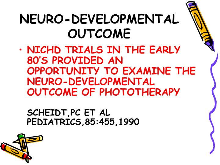 NEURO-DEVELOPMENTAL OUTCOME