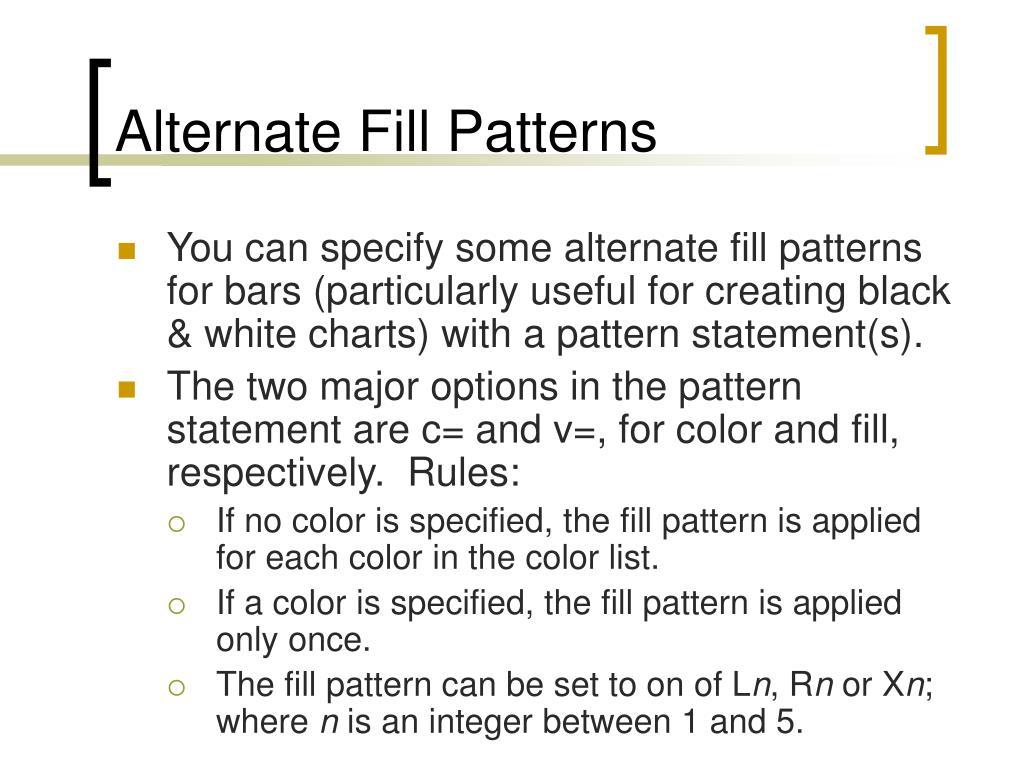 Alternate Fill Patterns