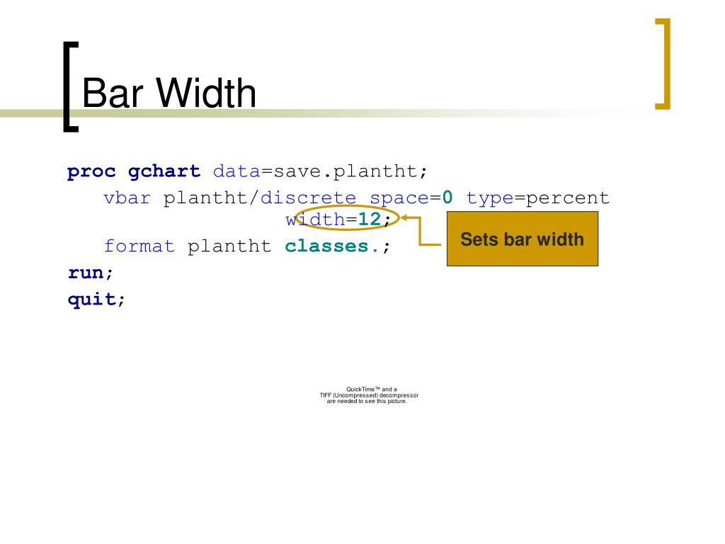 Bar Width