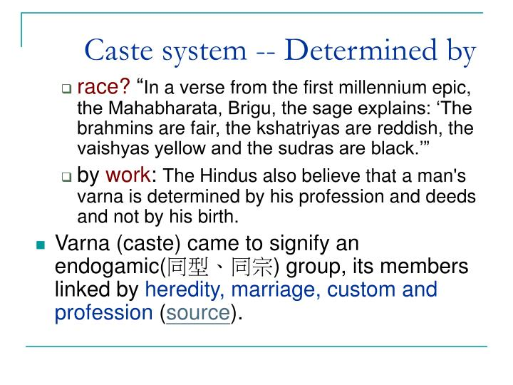 Caste system -- Determined by