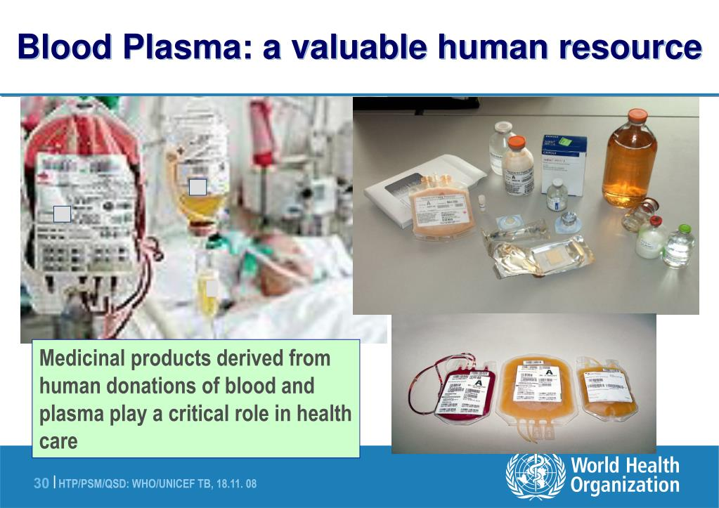 Blood Plasma: a valuable human resource