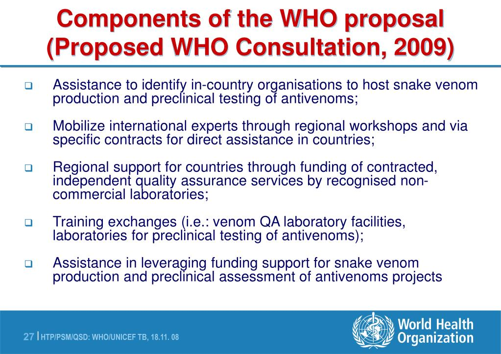 Components of the WHO proposal