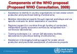 components of the who proposal proposed who consultation 2009