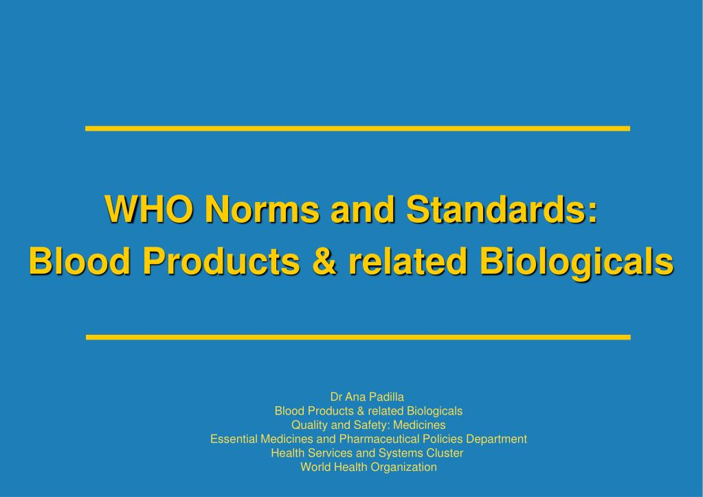 WHO Norms and Standards: