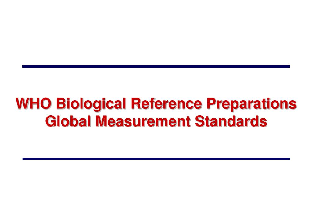 WHO Biological Reference Preparations