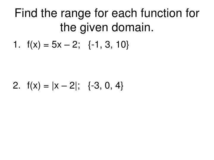 how to find range of function with given domain