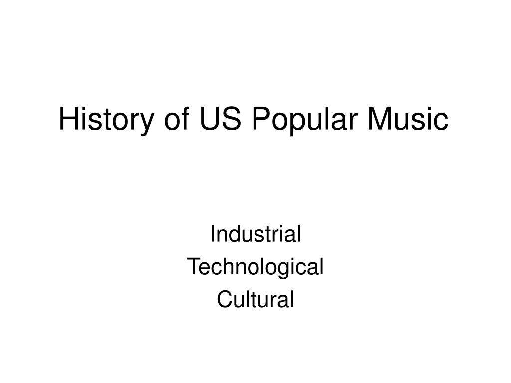 History of US Popular Music