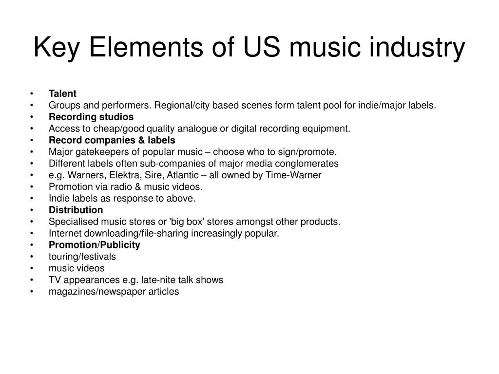 Key Elements of US music industry