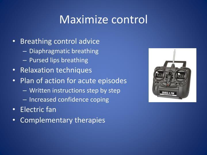 Maximize control