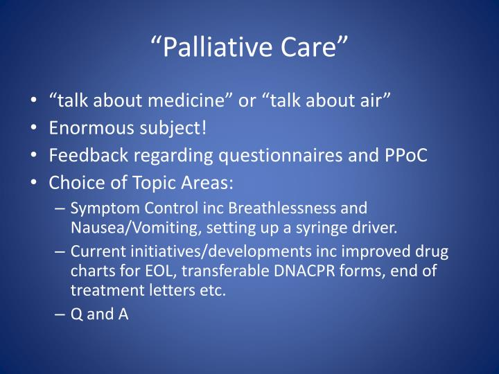 """Palliative Care"""