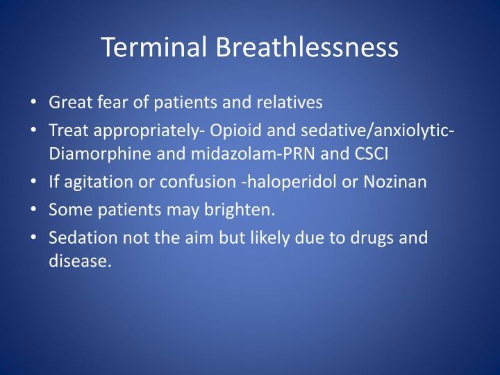 Terminal Breathlessness