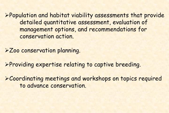Population and habitat viability assessments that provide