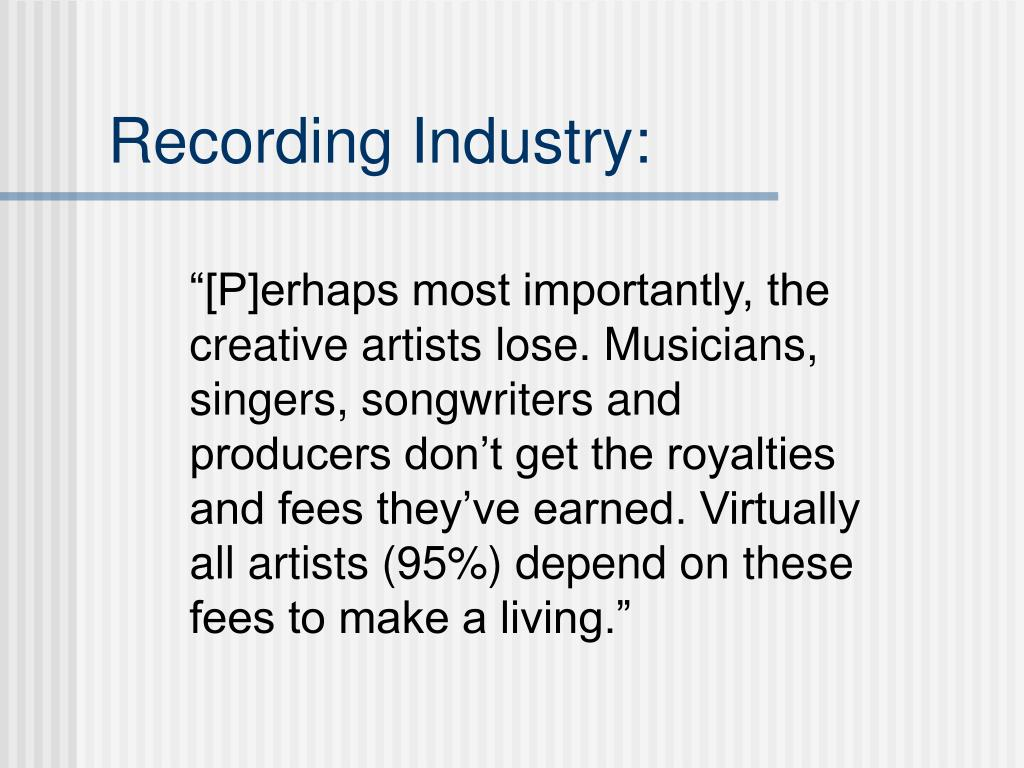 Recording Industry: