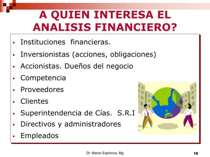 A QUIEN INTERESA EL ANALISIS FINANCIERO?