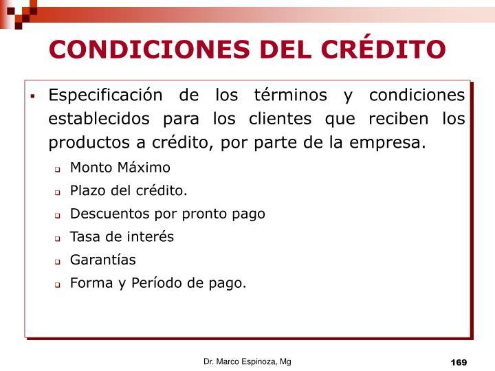 CONDICIONES DEL CRÉDITO