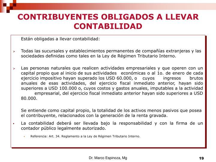 CONTRIBUYENTES OBLIGADOS A LLEVAR  CONTABILIDAD