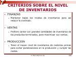 criterios sobre el nivel de inventarios