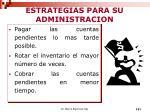 estrategias para su administracion