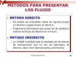 metodos para presentar los flujos