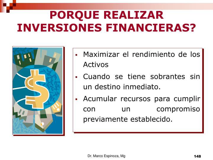 PORQUE REALIZAR INVERSIONES FINANCIERAS?
