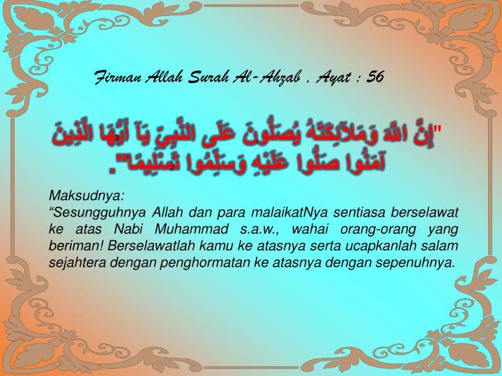 Firman Allah Surah Al-Ahzab , Ayat : 56