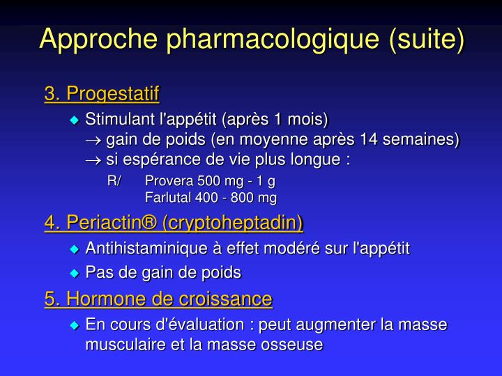 Approche pharmacologique (suite)