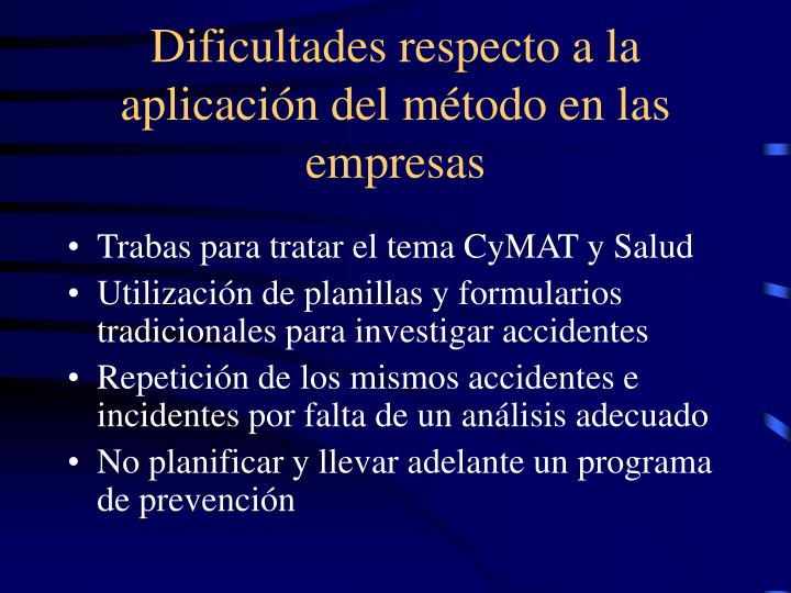 Dificultades respecto a la aplicación del método en las empresas