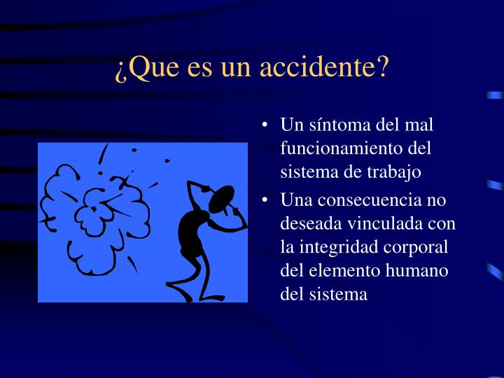 ¿Que es un accidente?