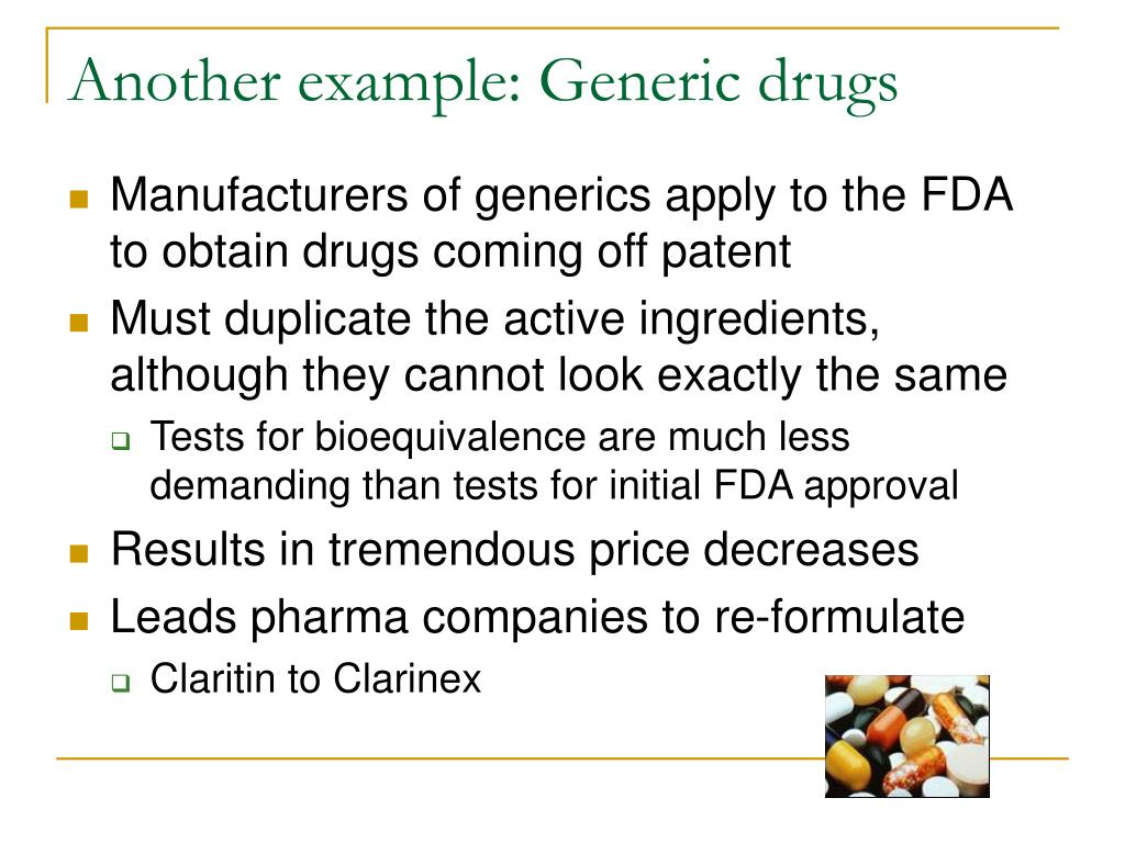 Another example: Generic drugs