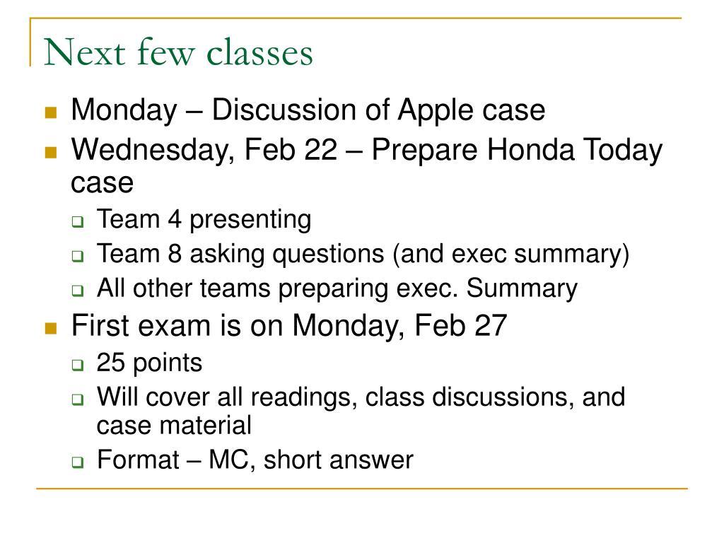 Next few classes