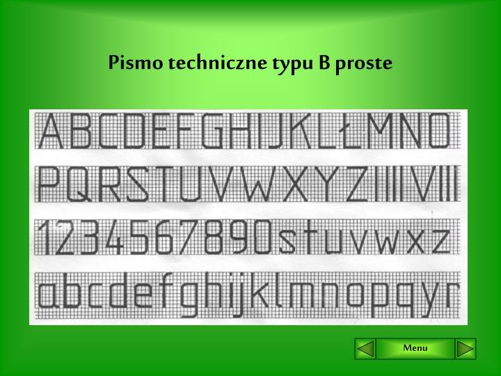 Pismo techniczne typu B proste