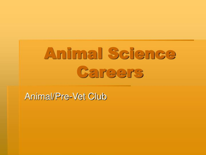 Animal science careers