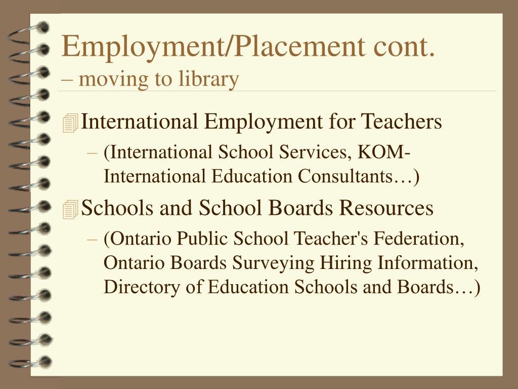 Employment/Placement cont.