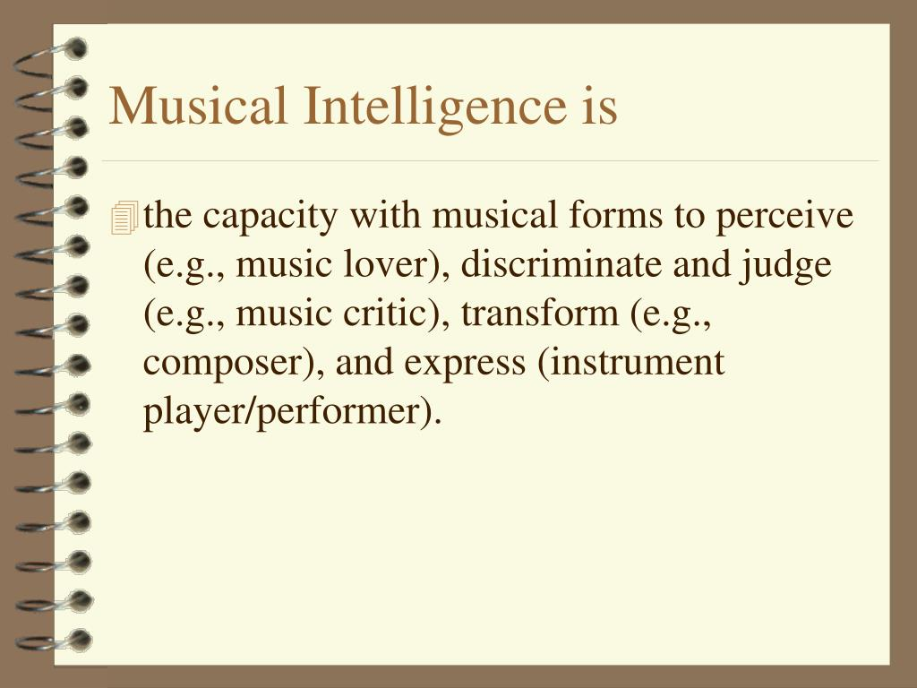 Musical Intelligence is