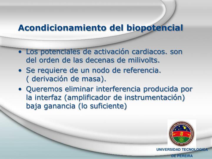 Acondicionamiento del biopotencial