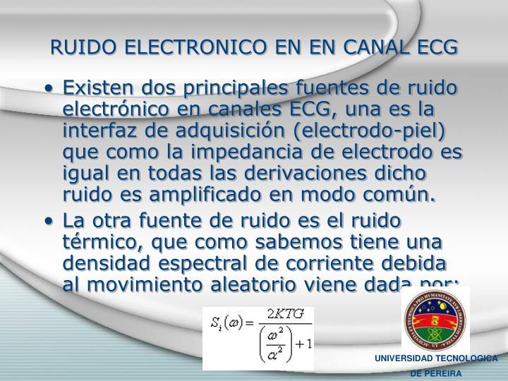 RUIDO ELECTRONICO EN EN CANAL ECG