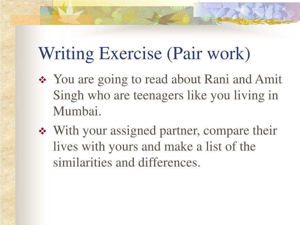 Writing Exercise (Pair work)