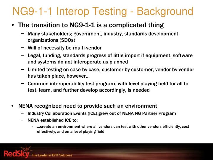 Ng9 1 1 interop testing background