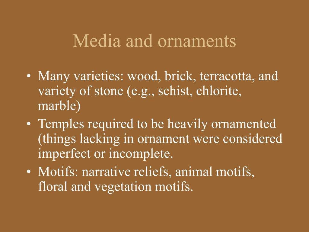 Media and ornaments