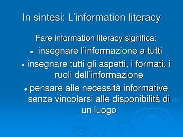In sintesi: L'information literacy